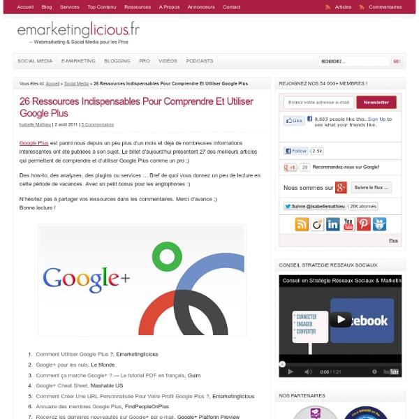 26 Ressources Indispensables Pour Comprendre Et Utiliser Google Plus
