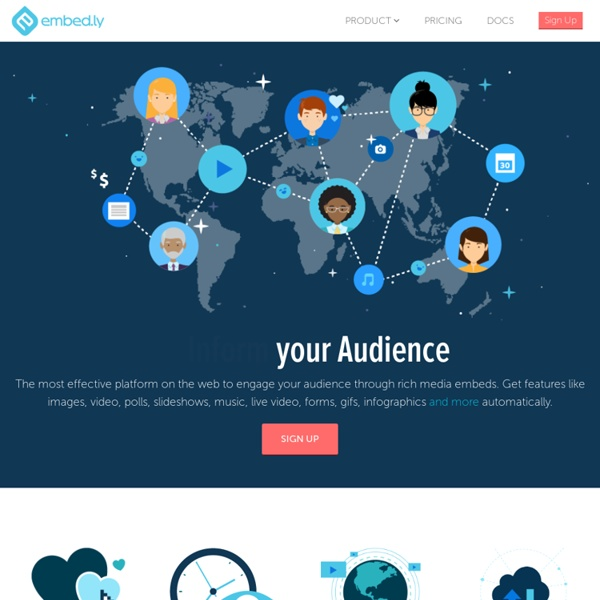 Embedly makes your content more engaging and easier to share