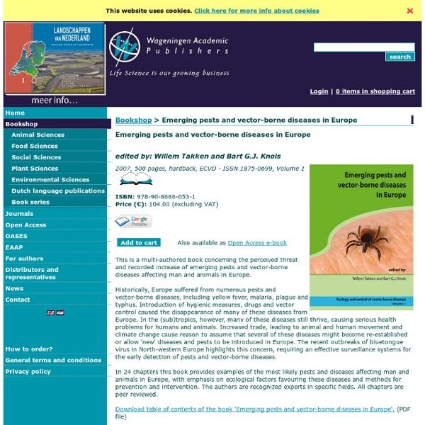 WAGENINGEN ACADEMIC - 2007 - Emerging pests and vector-borne diseases in Europe