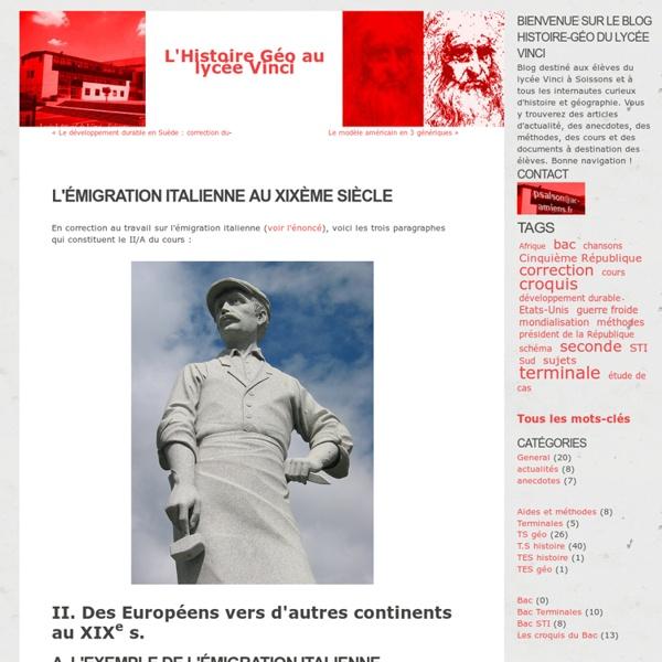 L'émigration italienne au XIXème siècle - L'Histoire Géo au lycée Vinci