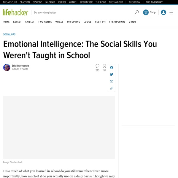 Emotional Intelligence: The Social Skills You Weren't Taught in School