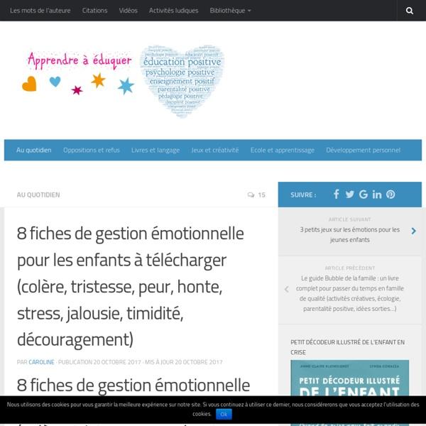 8 fiches de gestion émotionnelle pour les enfants à télécharger (colère, tristesse, peur, honte, stress, jalousie, timidité, découragement)