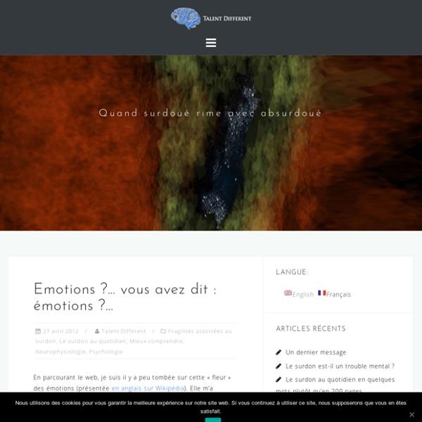 Emotions ?... vous avez dit : émotions ?...