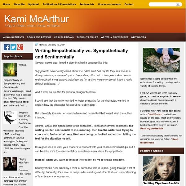 Writing Empathetically vs. Sympathetically and Sentimentally