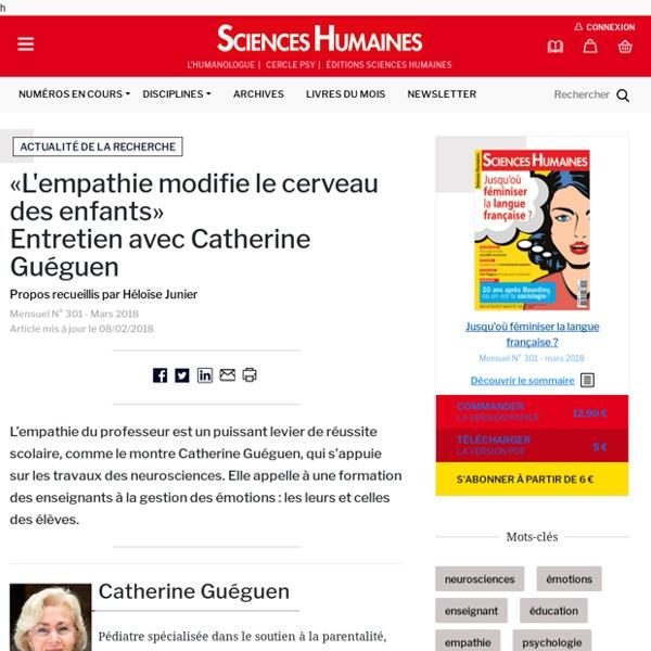 «L'empathie modifie le cerveau des enfants» Entretien avec Catherine Guéguen