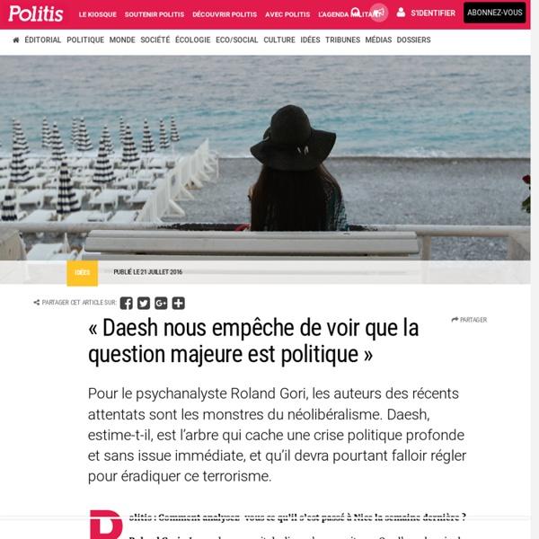 « Daesh nous empêche de voir que la question majeure est politique » par Pauline Graulle
