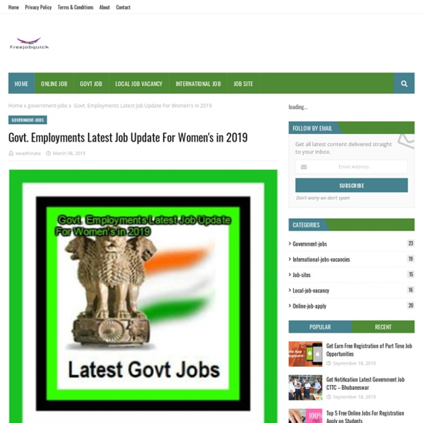 Govt. Employments Latest Job Update For Women's in 2019