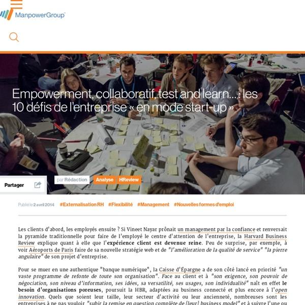 """Empowerment, collaboratif, test and learn… : les 10 défis de l'entreprise """"en mode start-up"""""""