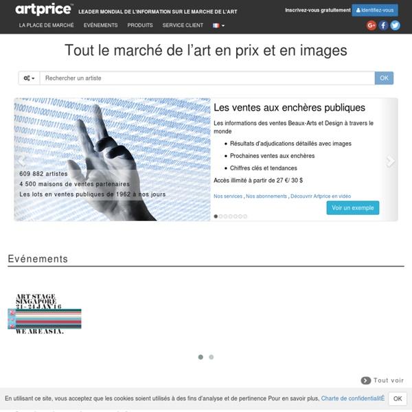 Artprice France : Le prix de l'art - Cote des artistes - Petites Annonces - Information sur le marché de l'art - Acheter et vendre - Artprice Images