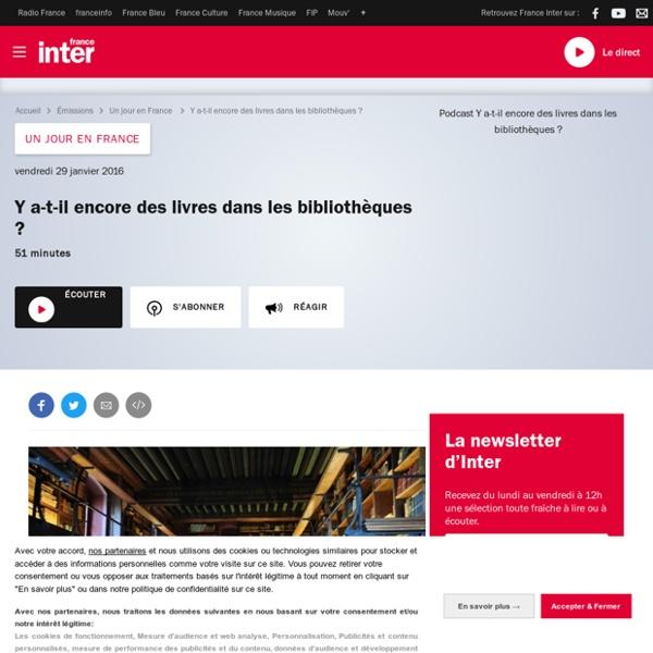 RADIO France Inter - Y a-t-il encore des livres dans les bibliothèques ?