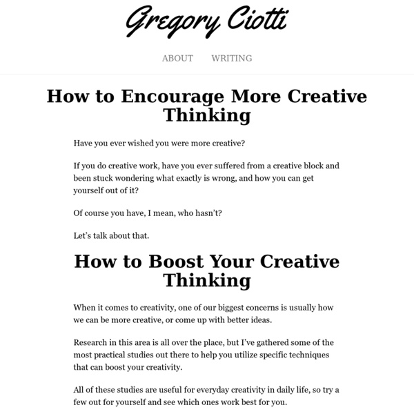 Creative Thinking: How to Be More Creative (with Science!)