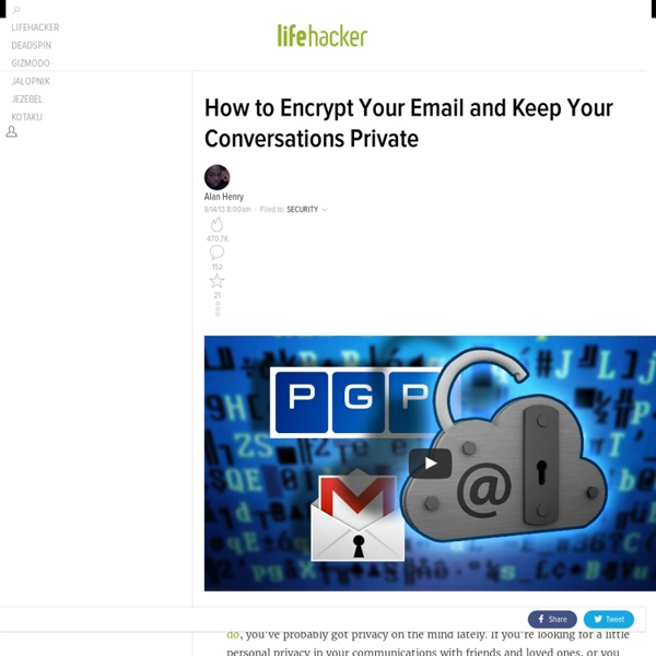 How to Encrypt Your Email and Keep Your Conversations Private