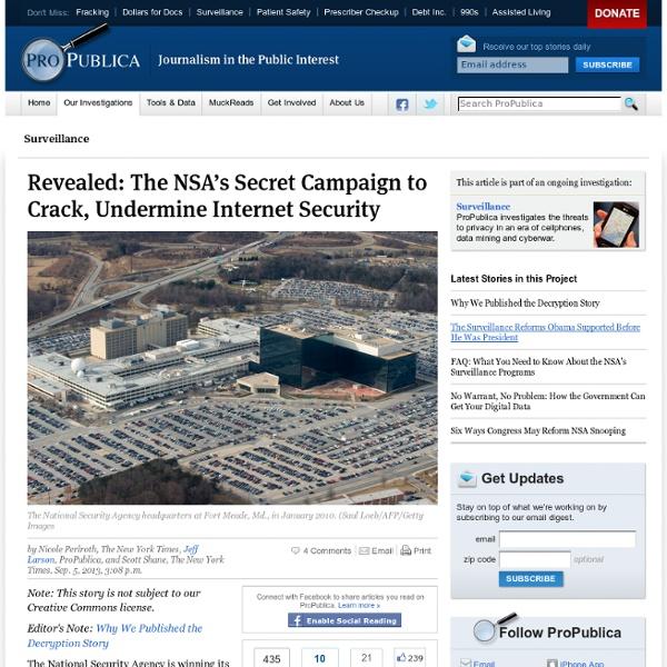 The NSA's Secret Campaign to Crack, Undermine Internet Encryption