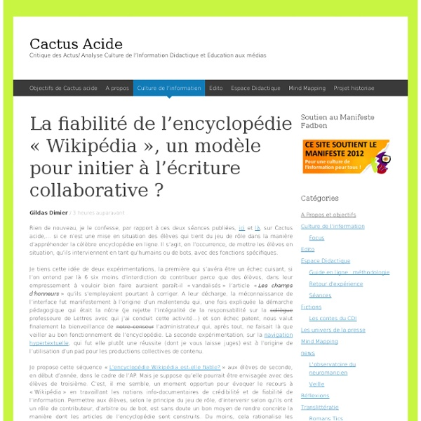 La fiabilité de l'encyclopédie «Wikipédia», un modèle pour initier à l'écriture collaborative ?