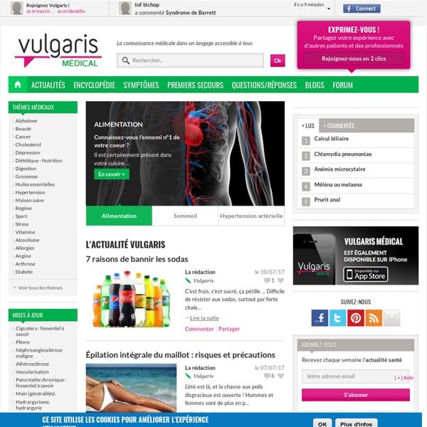 VulgarisMedical - Encyclopédie médicale - IMMENSE !!!