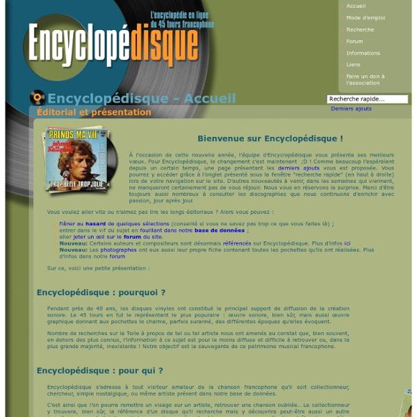 Encyclopédisque - Encyclopédisque, l'encyclopédie en ligne du 45 tours francophone