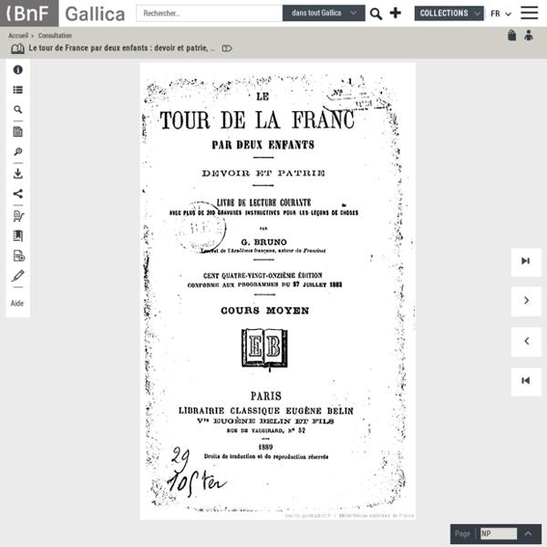 Le tour de France par deux enfants : devoir et patrie, Livre de lecture courante... cours moyen... (191e édition) / par G. Bruno (Mme Alfred Fouillée),...