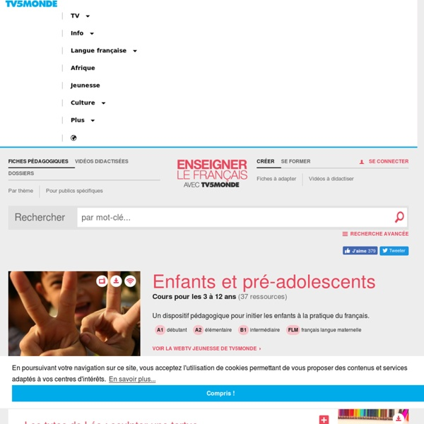 MONDE : Enseigner le français langue précoce avec TiVi5monde+