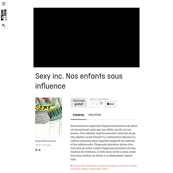 Sexy inc. Nos enfants sous influence by Sophie Bissonnette