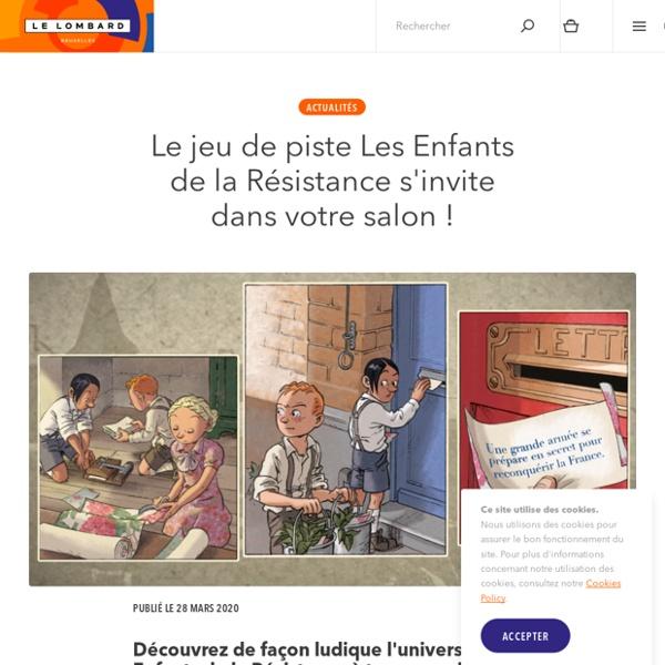 Jeu - Jeu de piste- Les Enfants de la Résistance, Éditions Le Lombard