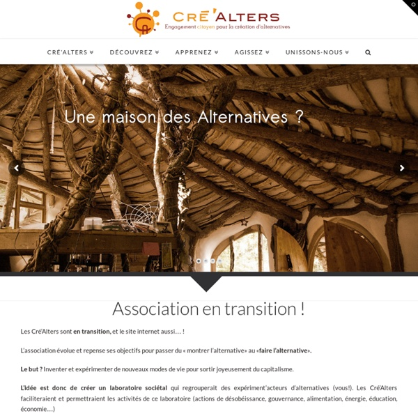 Http://lescrealters.org/ engagement citoyen pour les initiatives alternatives
