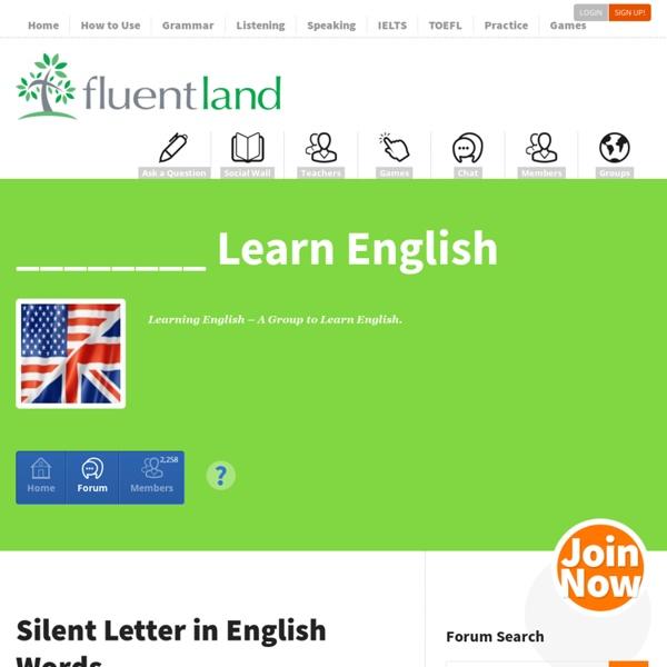 Fluent LandSilent Letter in English Words