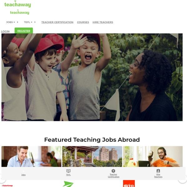 Teach Abroad - Teach English Abroad - Teaching Overseas - Teaching Abroad