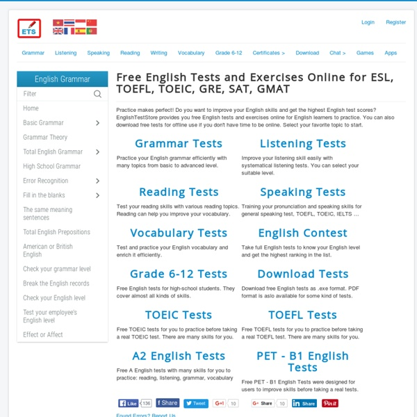 Free English Tests and Exercises Online for ESL, TOEFL, TOEIC, GRE, SAT, GMAT