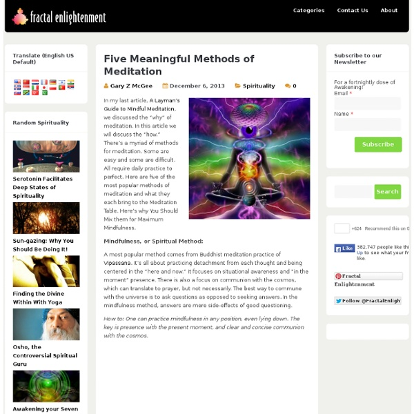 Fractal Enlightenment | Five Meaningful Methods of Meditation
