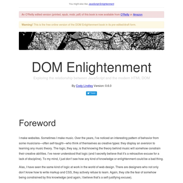 DOM Enlightenment - Exploring the relationship between JavaScript and the modern HTML DOM