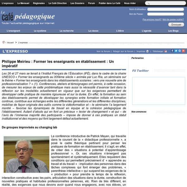 Philippe Meirieu : Former les enseignants en établissement : Un impératif