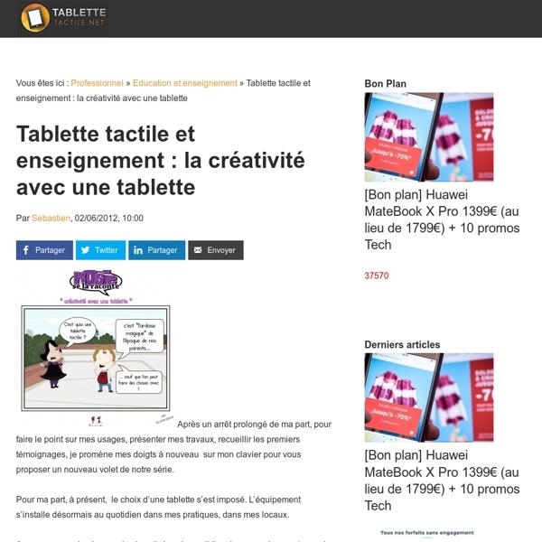 Tablette tactile et enseignement : la créativité avec une tablette - Tablette-Tactile.net