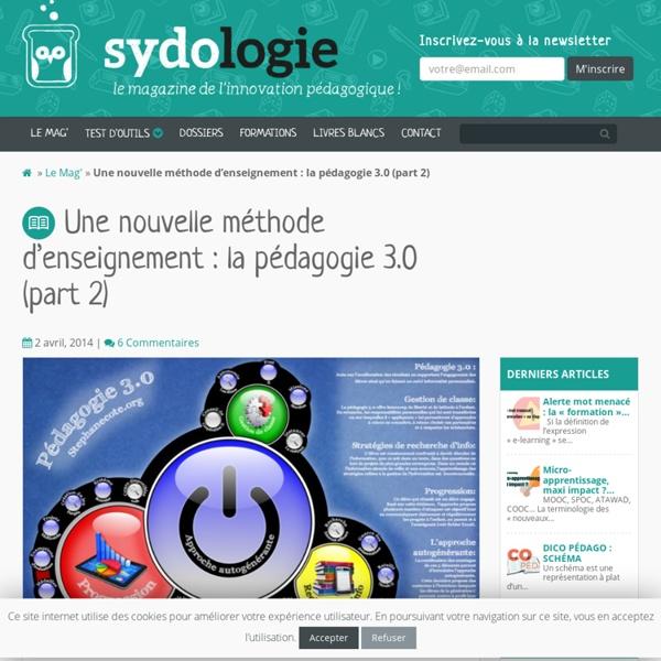 Une nouvelle méthode d'enseignement : la pédagogie 3.0 (part 2) - Sydologie
