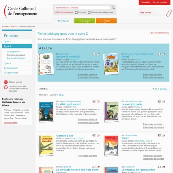 Cercle Gallimard de l'enseignement/Fiches pédagogiques pour le cycle 2