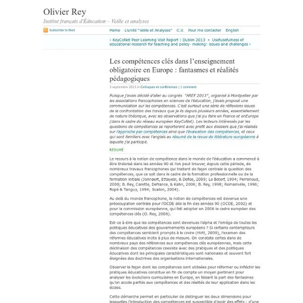 Rey · Les compétences clés dans l'enseignement obligatoire en Europe : fantasmes et réalités pédagogiques