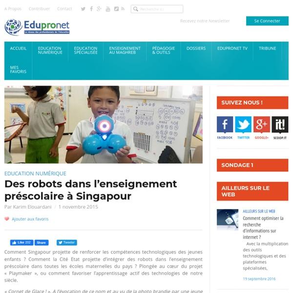 Nov. 2015 Des robots dans l'enseignement préscolaire à Singapour
