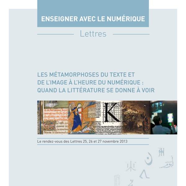 Brochure 2013 Enseigner les lettres avec le numérique