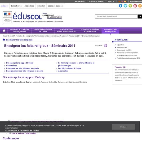 Enseigner les faits religieux - Eduscol - Séminaire 2011