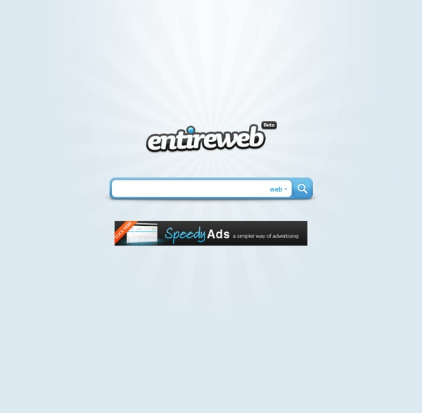 Entireweb - The web, images and realtime search engine
