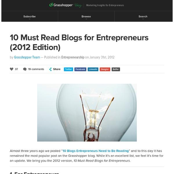 10 Must Read Blogs for Entrepreneurs (2012)