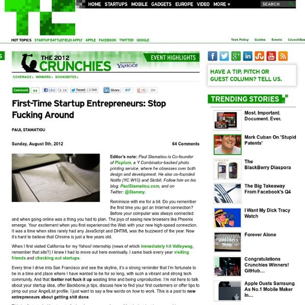 First-Time Startup Entrepreneurs: Stop Fucking Around