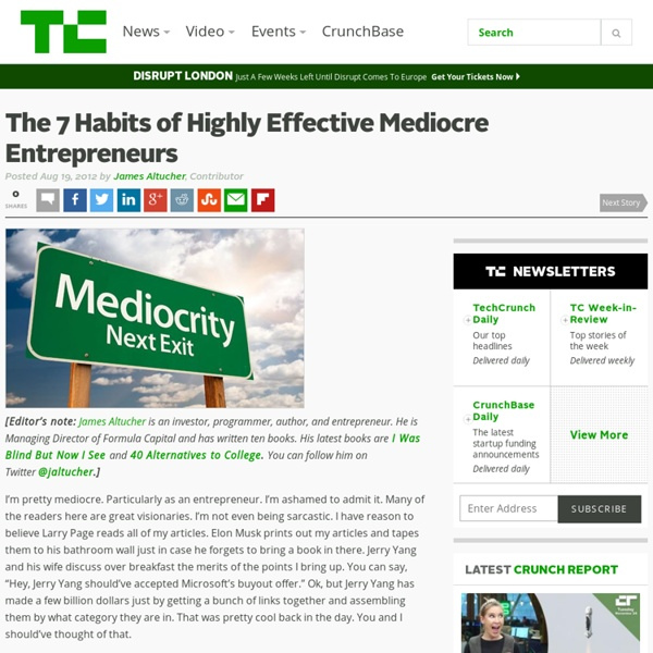 The 7 Habits of Highly Effective Mediocre Entrepreneurs