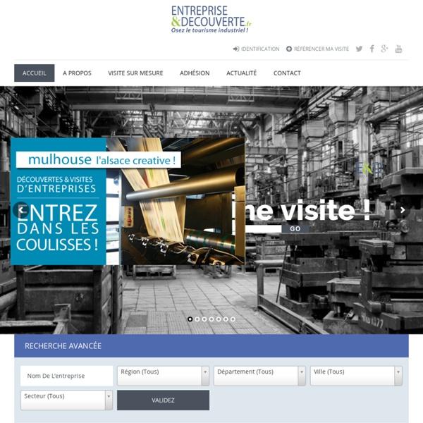 Le site des visites d'entreprise