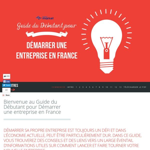 Guide du debutant pour créer une entreprise en France