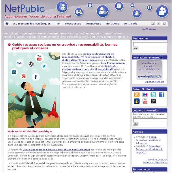 Guide réseaux sociaux en entreprise : responsabilité, bonnes pratiques et conseils