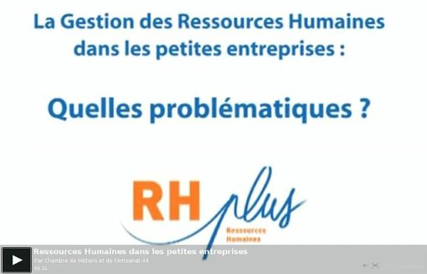 VIDEO 01 Ressources Humaines dans les petites entreprises