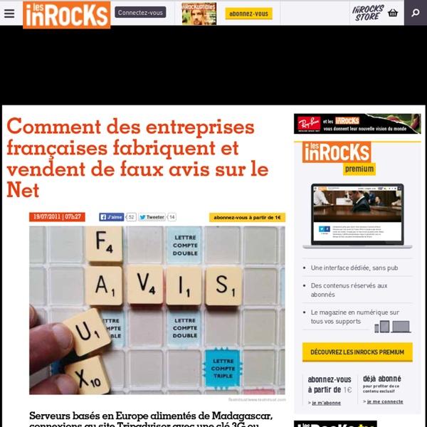 Comment des entreprises françaises fabriquent et vendent de faux avis sur le Net