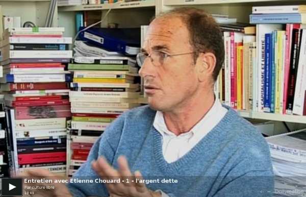 Entretien avec Etienne Chouard - 1 - l'argent dette