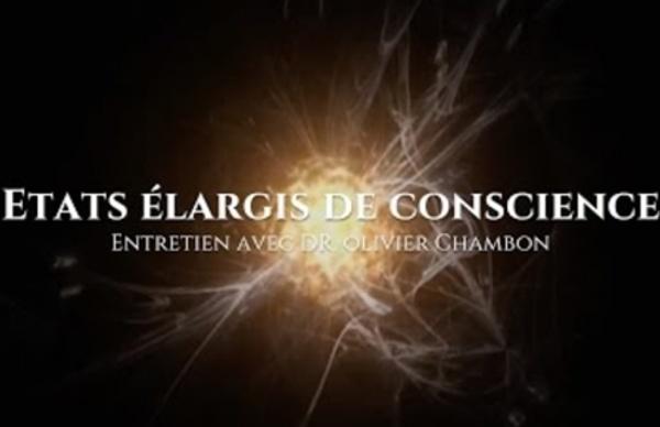 Entretien avec Olivier Chambon : Etats élargis de conscience
