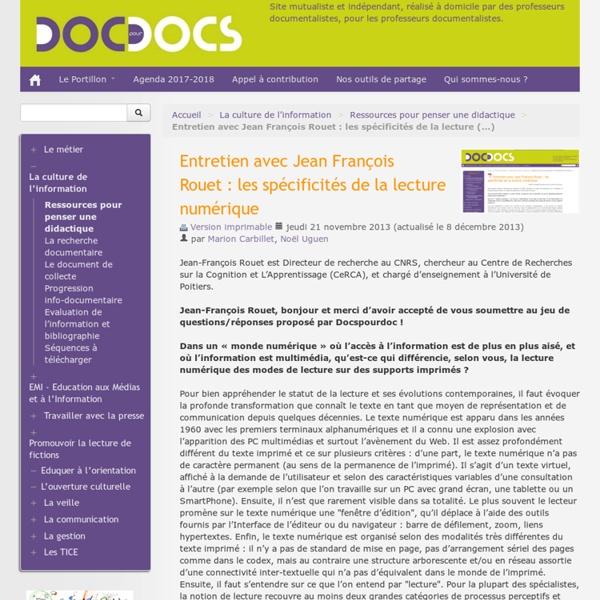 Entretien avec Jean François Rouet : les spécificités de la lecture numérique